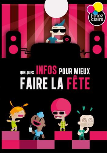 """Fêtez Clairs - Flyer """"quelques infos pour mieux faire la fête"""""""