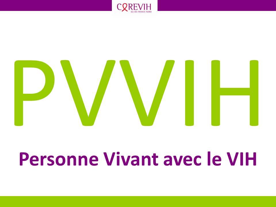 PVVIH : Personne Vivant avec le VIH