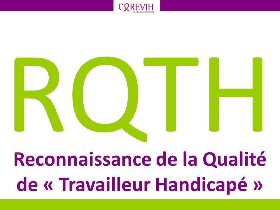 """RQTH - Reconnaissance de la Qualité de """"Travailleur Handicapé"""""""