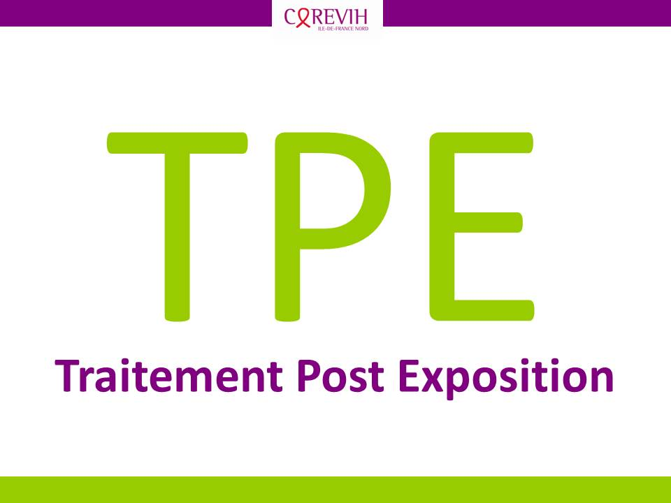 TPE ou Traitement Post Exposition