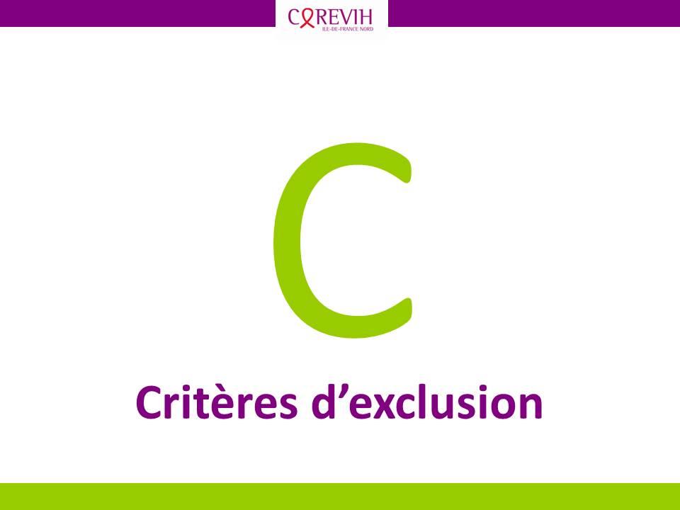 Critère d'exclusion