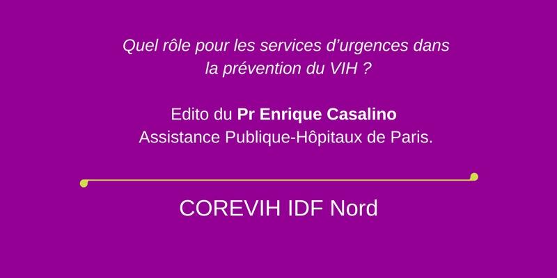 Quel rôle pour les services d'urgences dans la prévention du VIH ? Edito du Pr Enrique Casalino Assistance