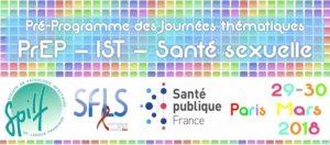 Journée PrEP IST santé sexuelle - SFLS SPILF SPF - 29 et 30 mars 2018 Paris @ Paris | Île-de-France | France