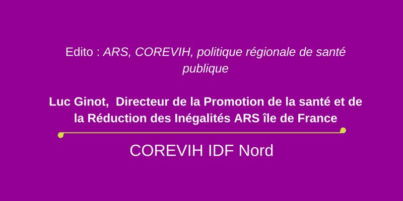 édito ARS, COREVIH, politique régionale de santé publique