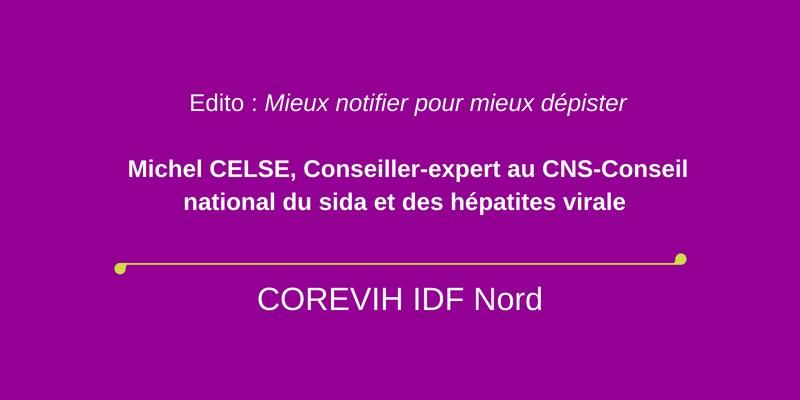 Michel CELSE, Conseiller-expert au Michel CELSE - Mieux notifier pour mieux dépister
