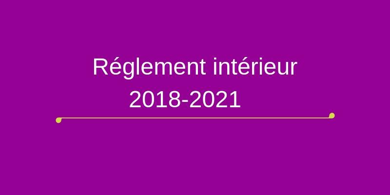 Règlement intérieur du COREVIH Ile de France Nord 2018-2021 approuvé lors de l'ASSEMBLEE PLENIERE du 25 octobre 2018