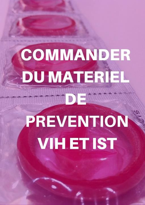 Matériel de prévention VIH et IST