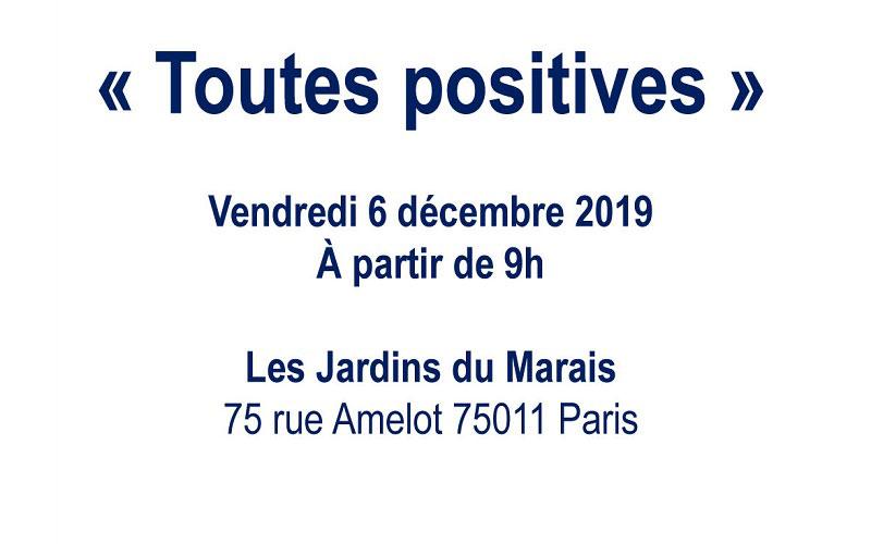 Journée « Toutes positives » – 06 décembre 2019