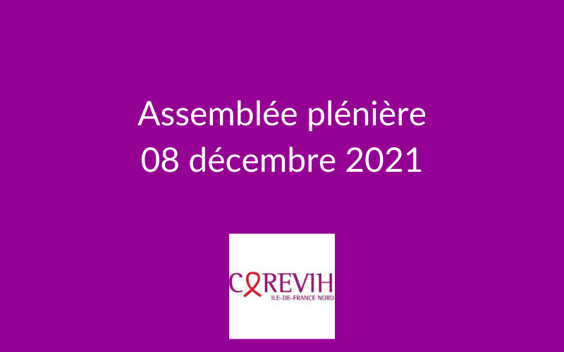 Assemblée plénière du COREVIH du 08 décembre 2021