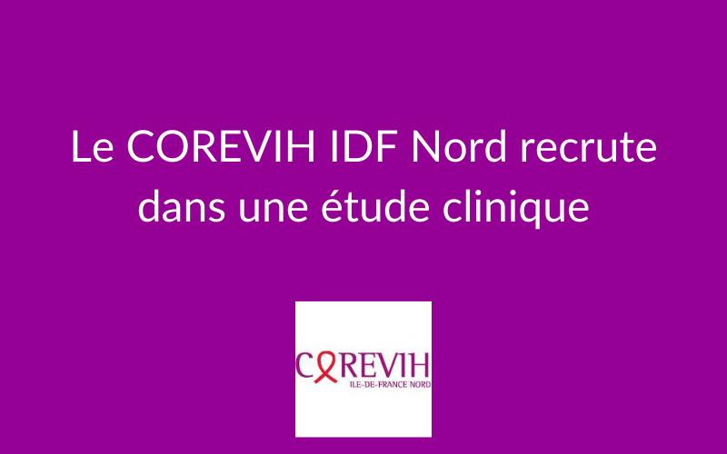 Le COREVIH IDF Nord recrute dans une étude clinique