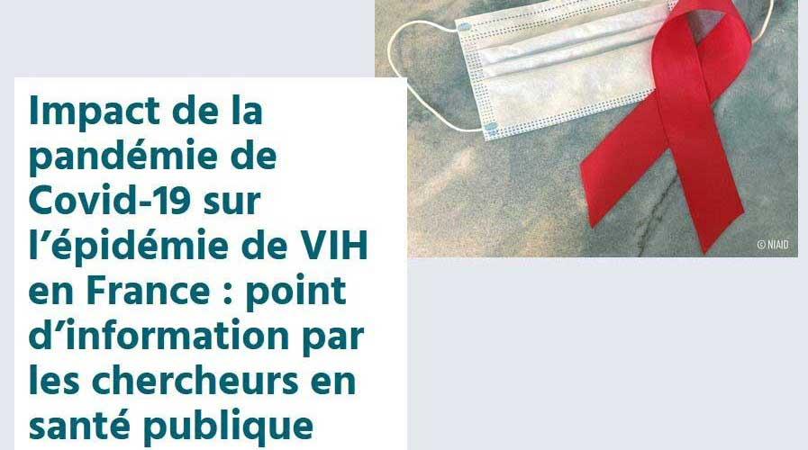 Impact de la pandémie de Covid-19 sur l'épidémie de VIH en France : point d'information